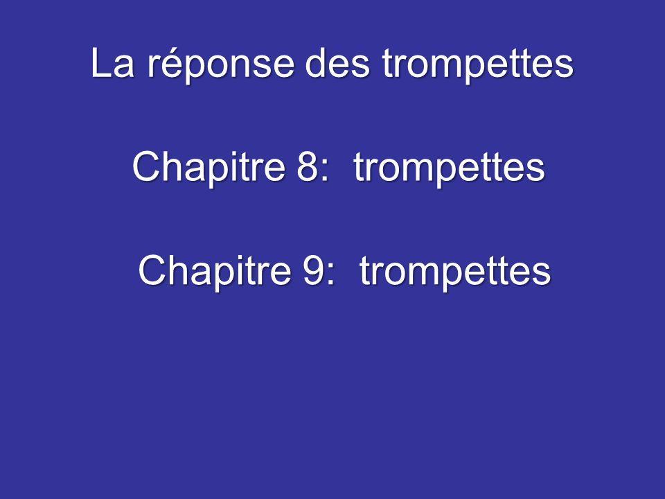 La réponse des trompettes