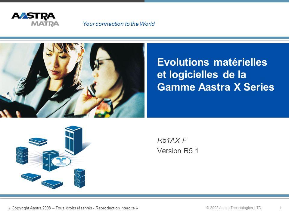Evolutions matérielles et logicielles de la Gamme Aastra X Series