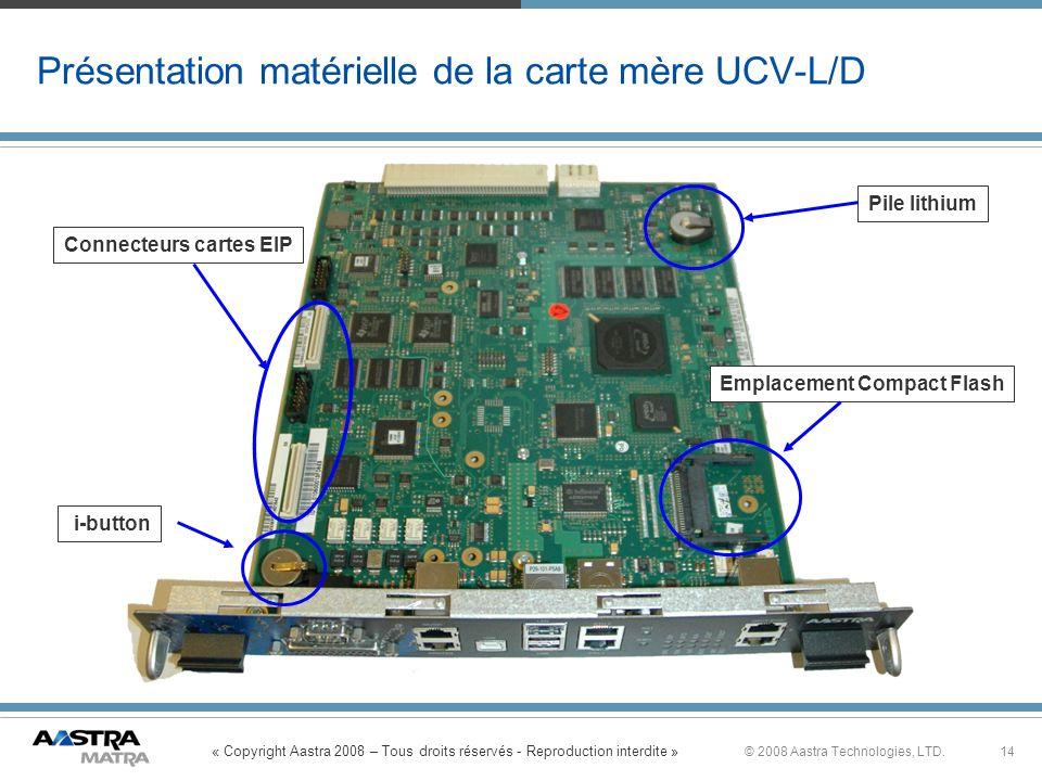 Présentation matérielle de la carte mère UCV-L/D