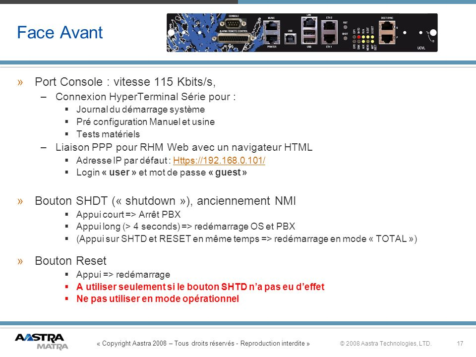 Face Avant Port Console : vitesse 115 Kbits/s,