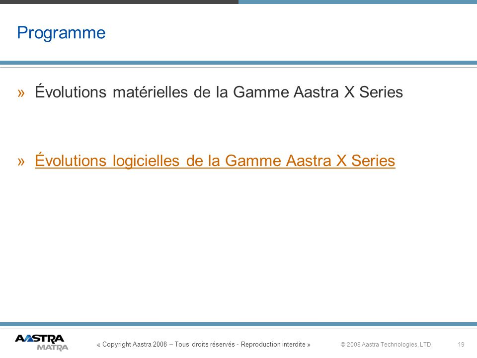 Programme Évolutions matérielles de la Gamme Aastra X Series