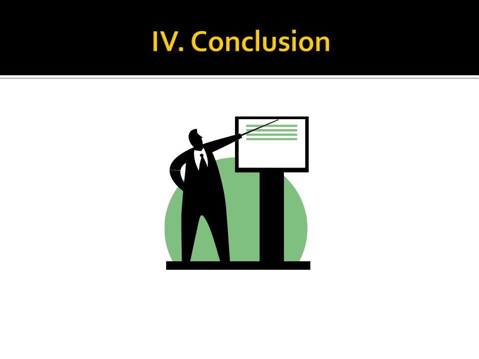 IV. Conclusion