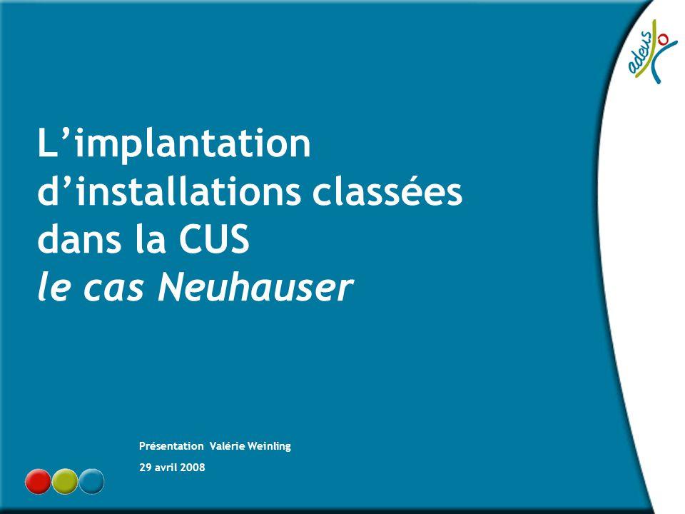 L'implantation d'installations classées dans la CUS le cas Neuhauser