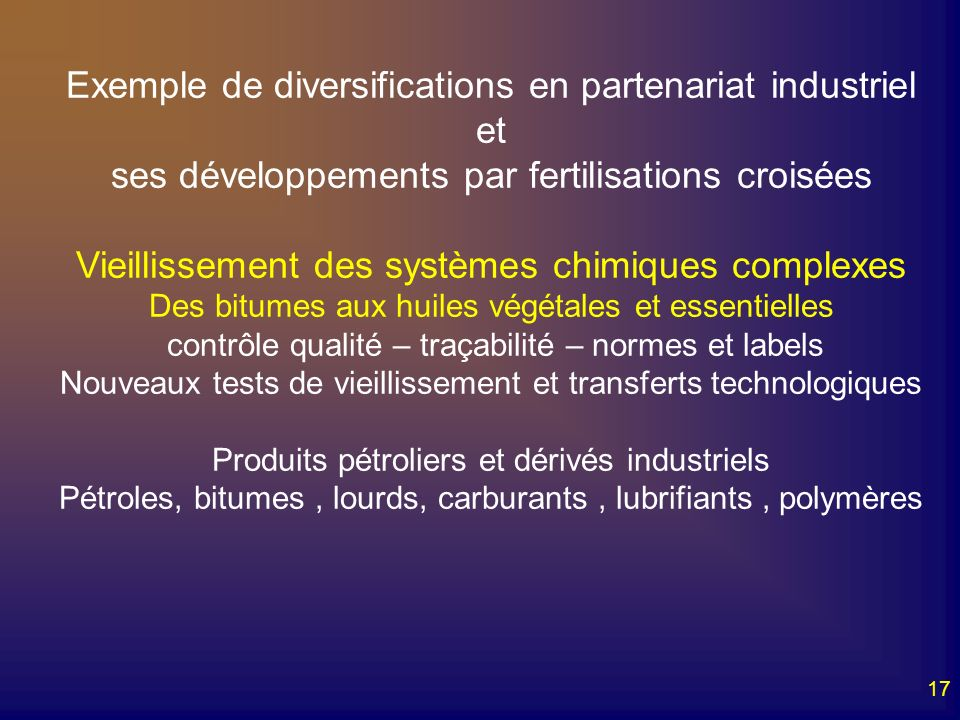 Exemple de diversifications en partenariat industriel et