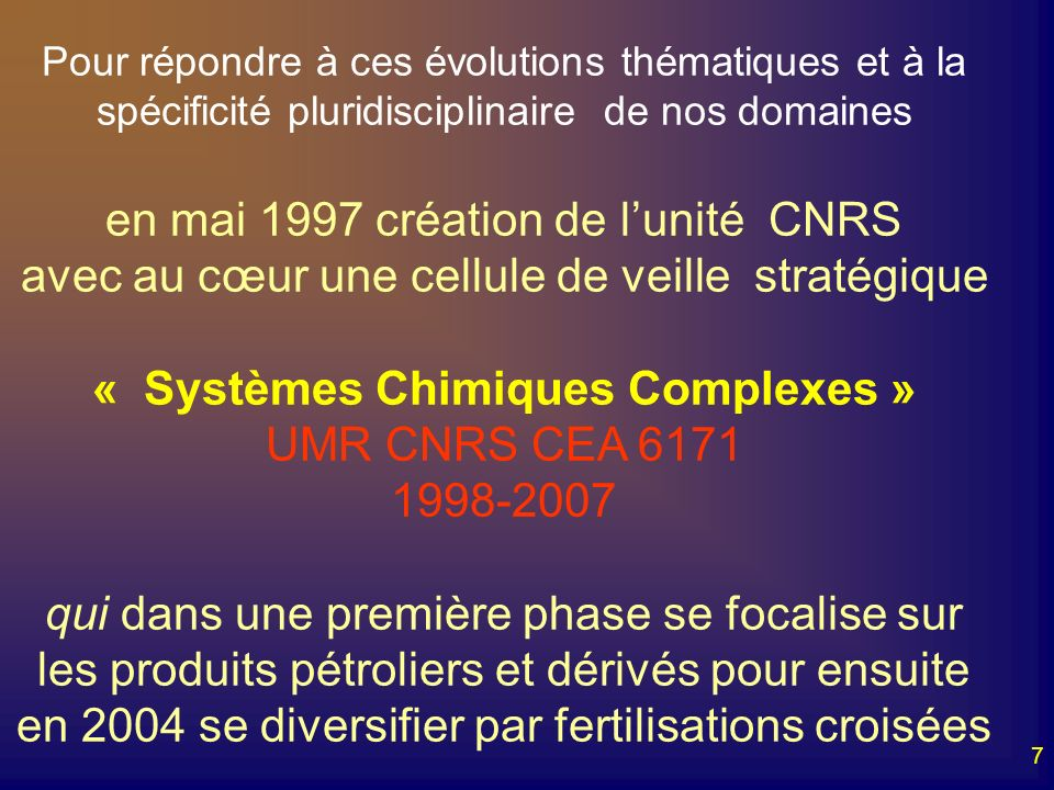 en mai 1997 création de l'unité CNRS