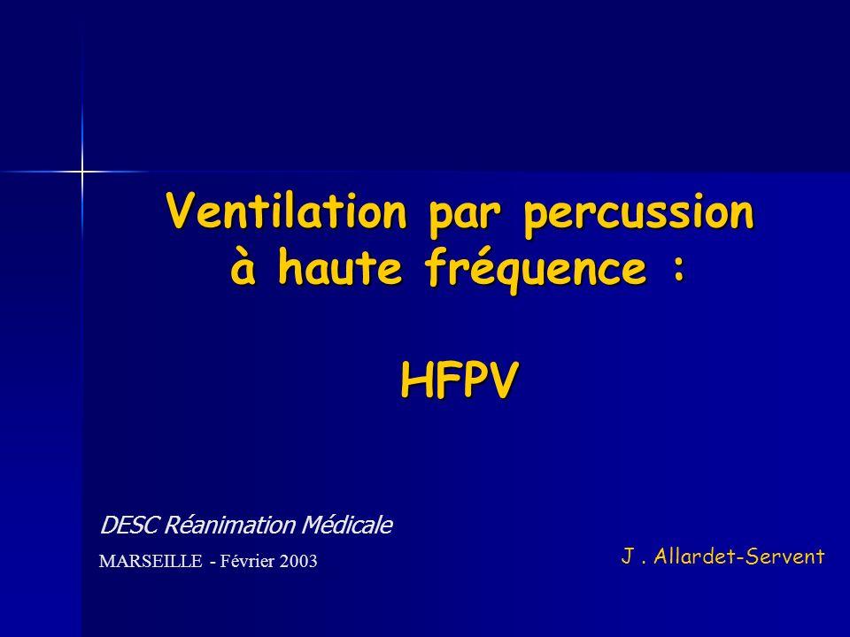 Ventilation par percussion à haute fréquence : HFPV