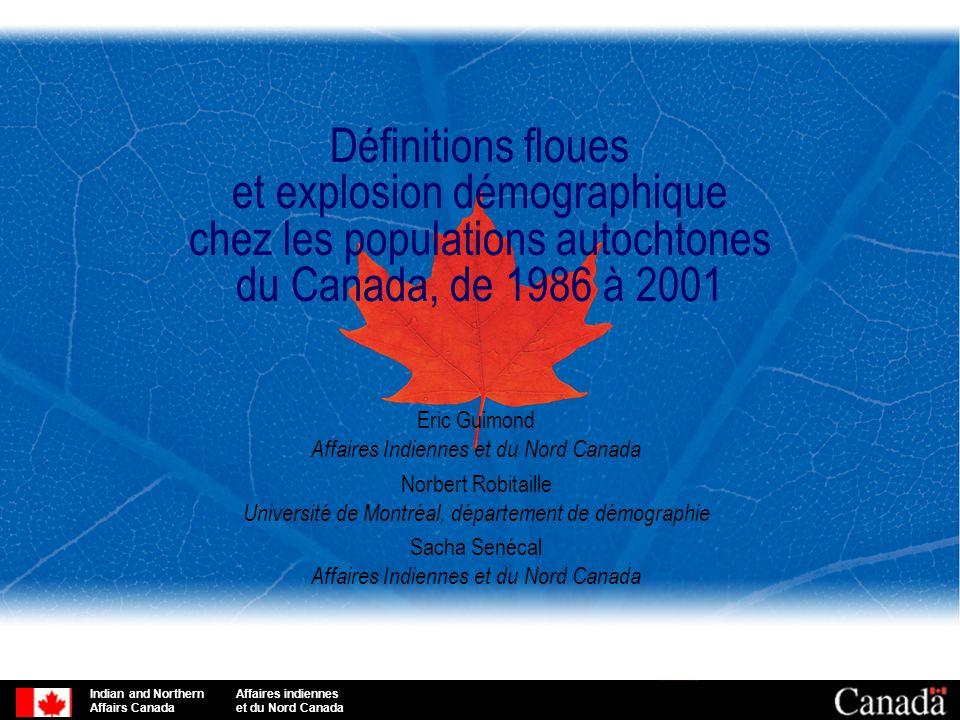 Définitions floues et explosion démographique chez les populations autochtones du Canada, de 1986 à 2001