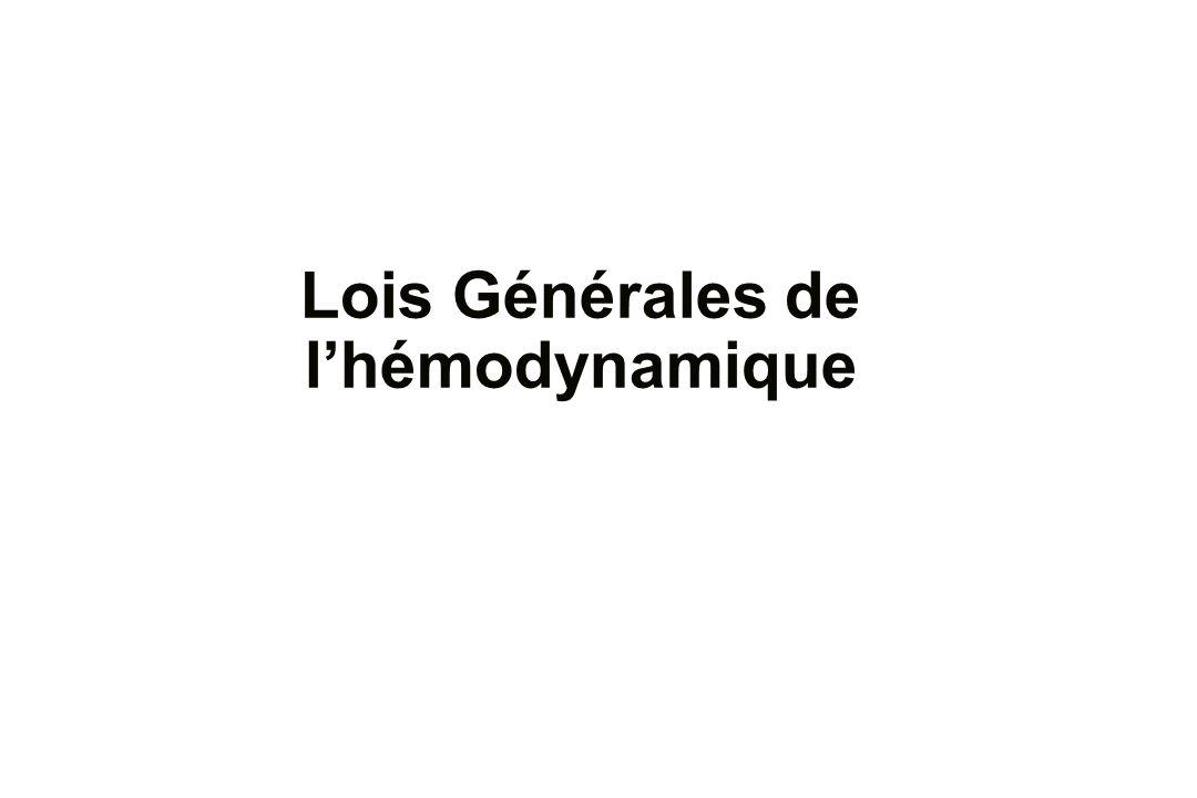 Lois Générales de l'hémodynamique