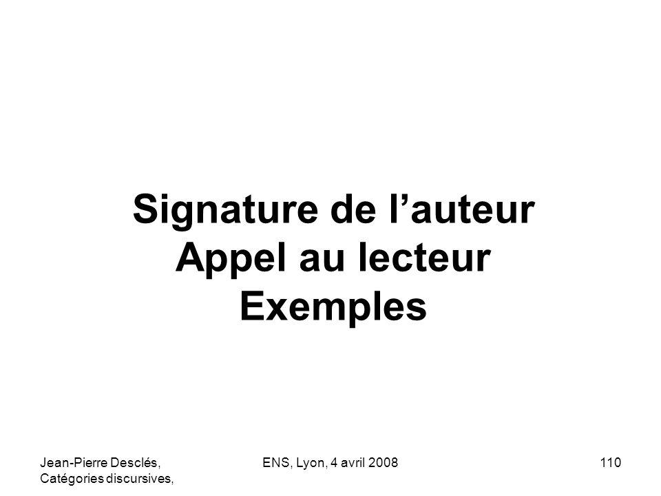 Signature de l'auteur Appel au lecteur Exemples