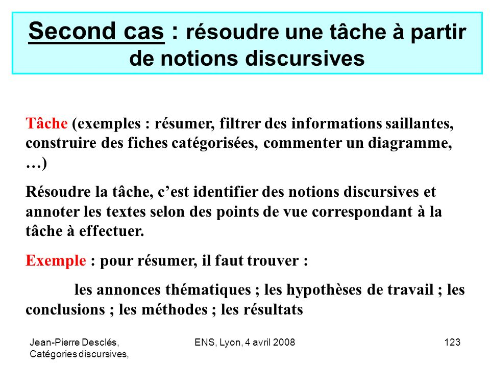 Second cas : résoudre une tâche à partir de notions discursives
