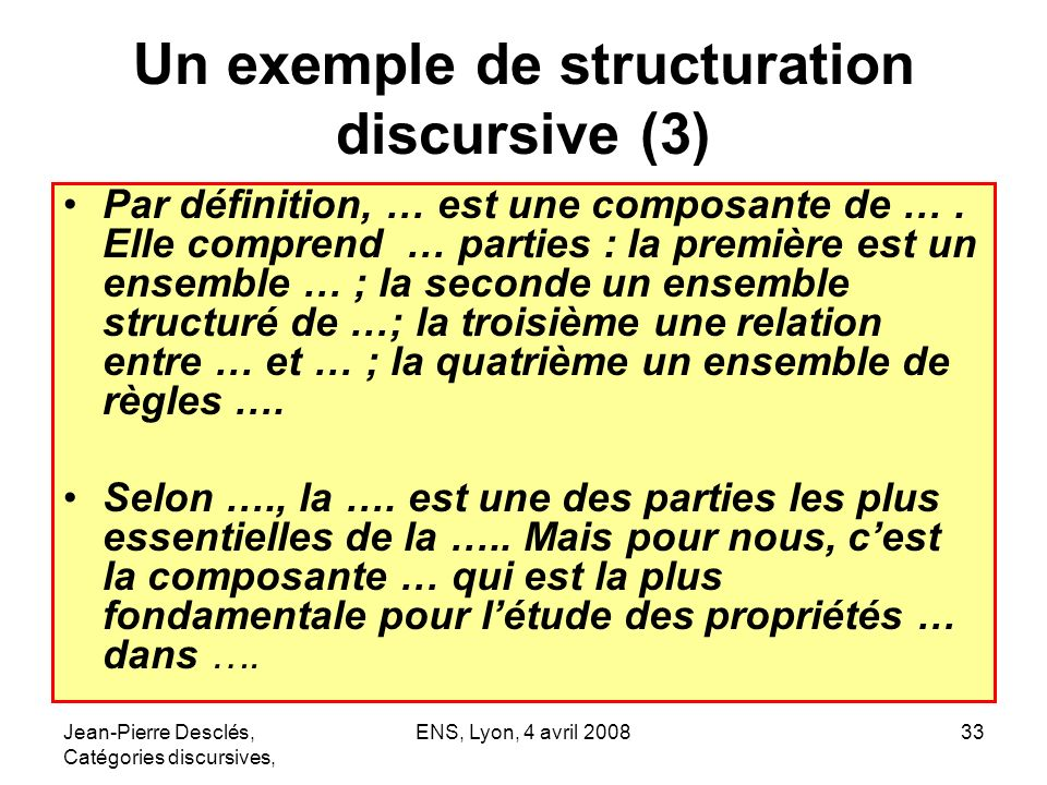 Un exemple de structuration discursive (3)