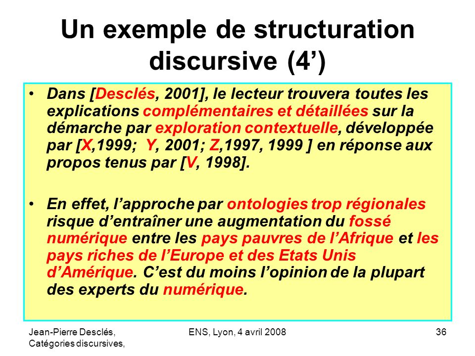 Un exemple de structuration discursive (4')