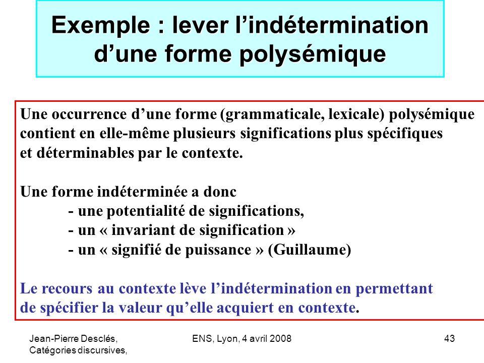 Exemple : lever l'indétermination d'une forme polysémique