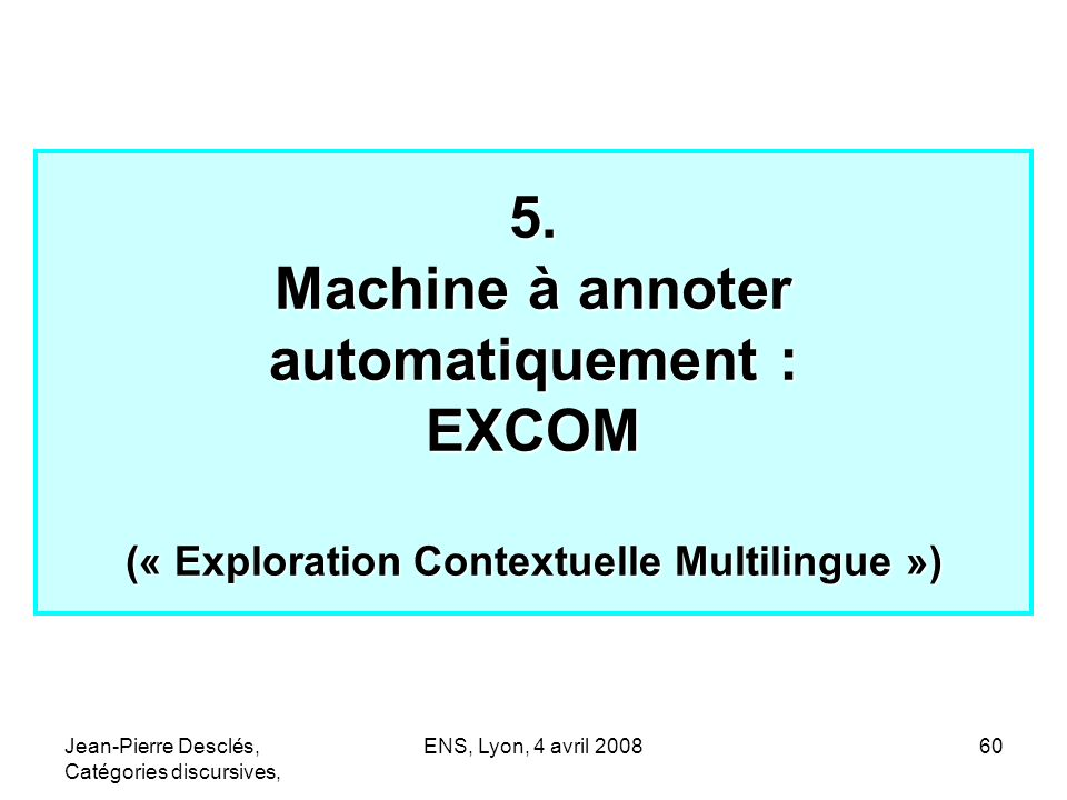 5. Machine à annoter automatiquement : EXCOM (« Exploration Contextuelle Multilingue »)