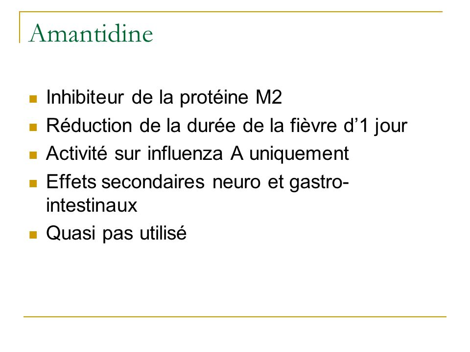 Amantidine Inhibiteur de la protéine M2