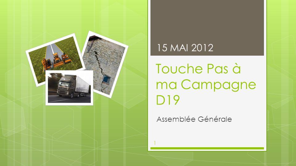 Touche Pas à ma Campagne D19
