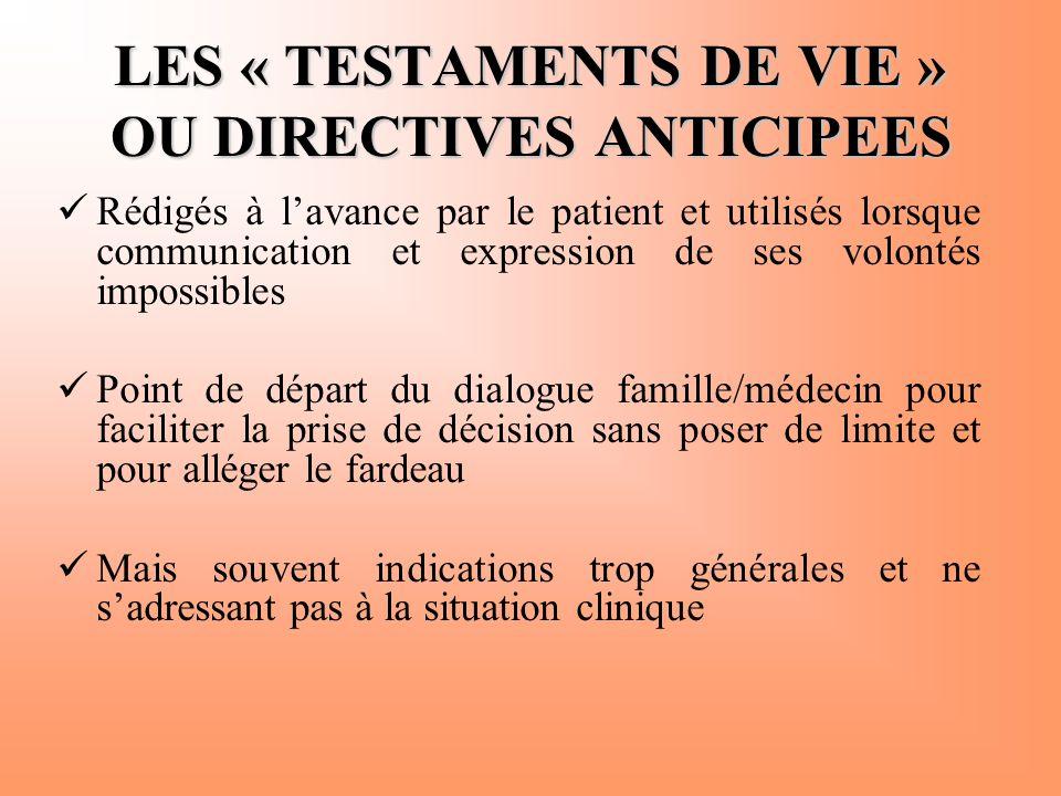 LES « TESTAMENTS DE VIE » OU DIRECTIVES ANTICIPEES