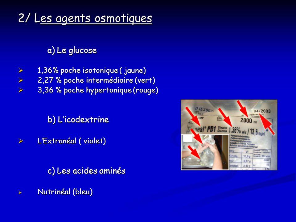 2/ Les agents osmotiques