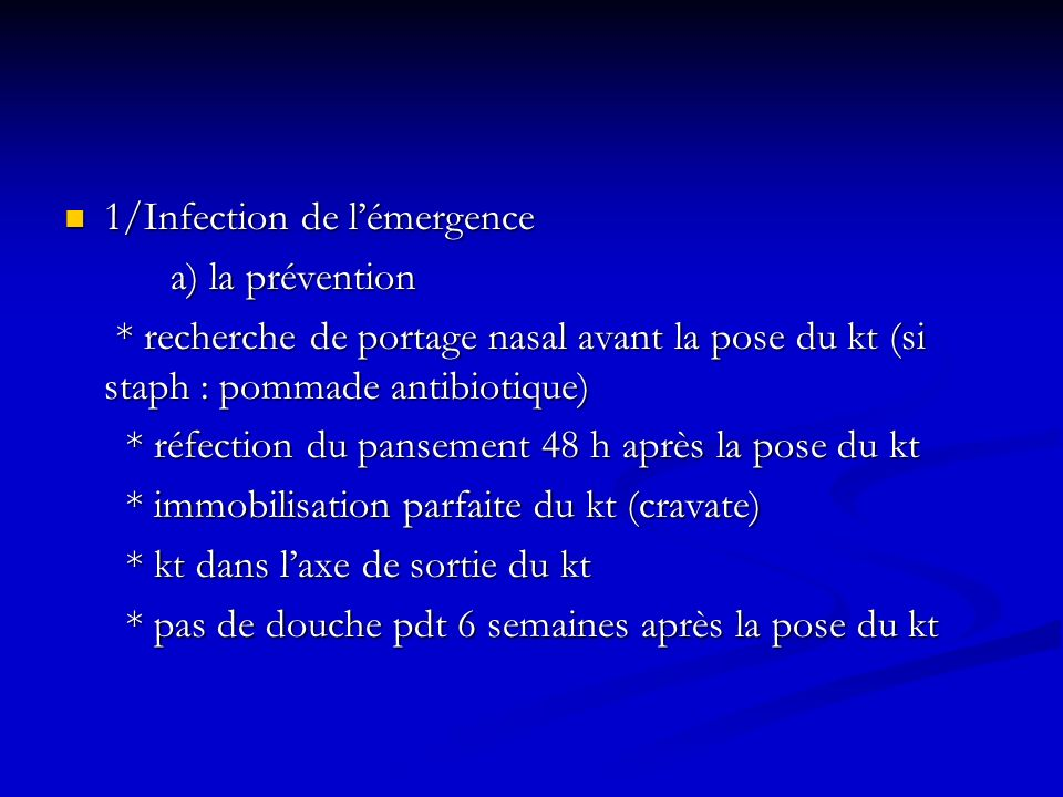 1/Infection de l'émergence