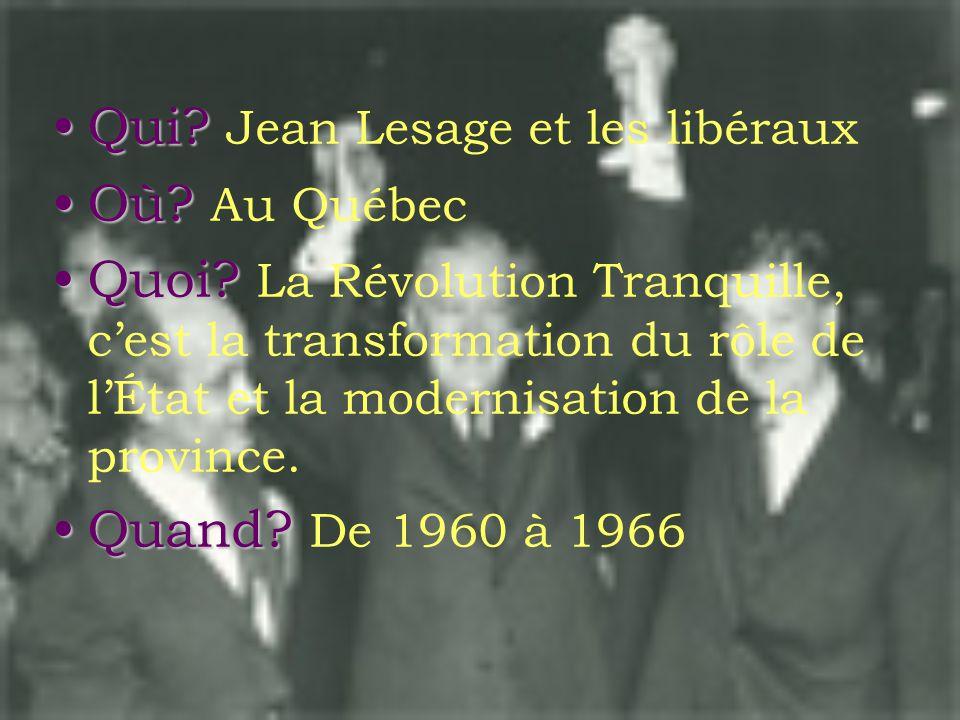 Qui Jean Lesage et les libéraux