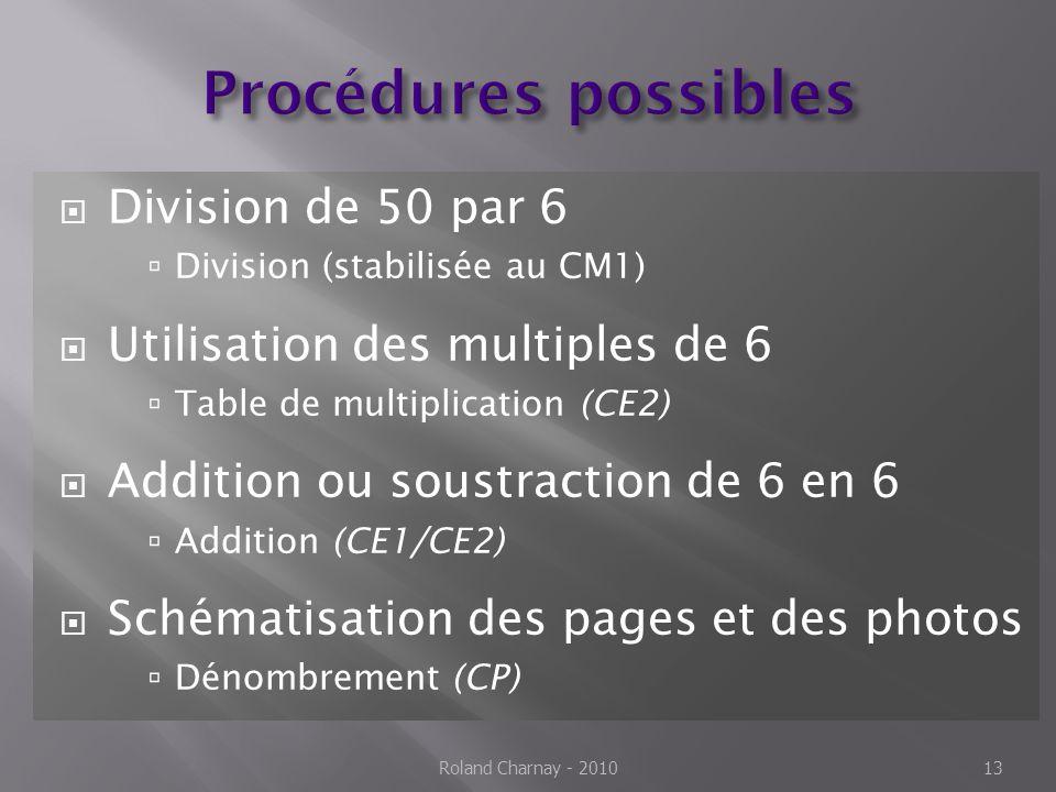 Procédures possibles Division de 50 par 6
