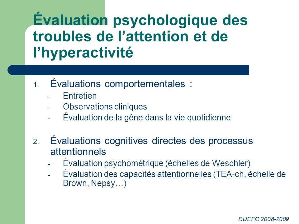 Évaluation psychologique des troubles de l'attention et de l'hyperactivité