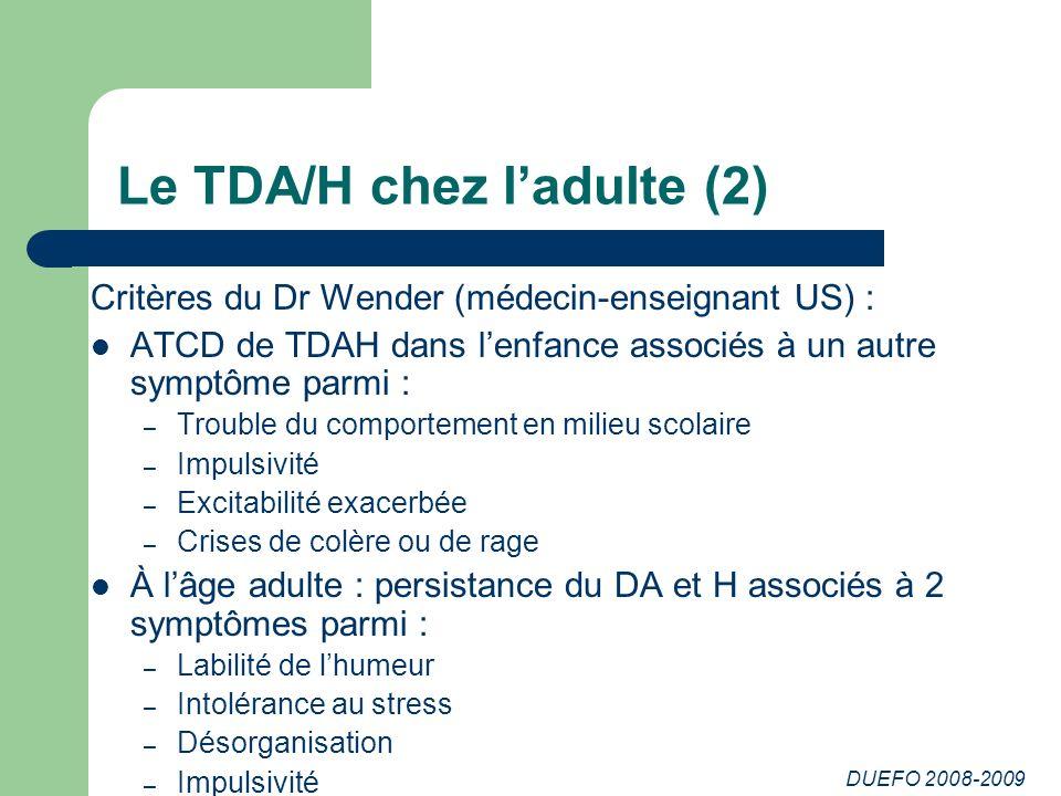 Le TDA/H chez l'adulte (2)