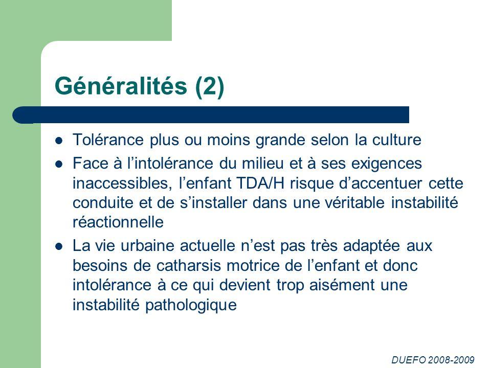 Généralités (2) Tolérance plus ou moins grande selon la culture