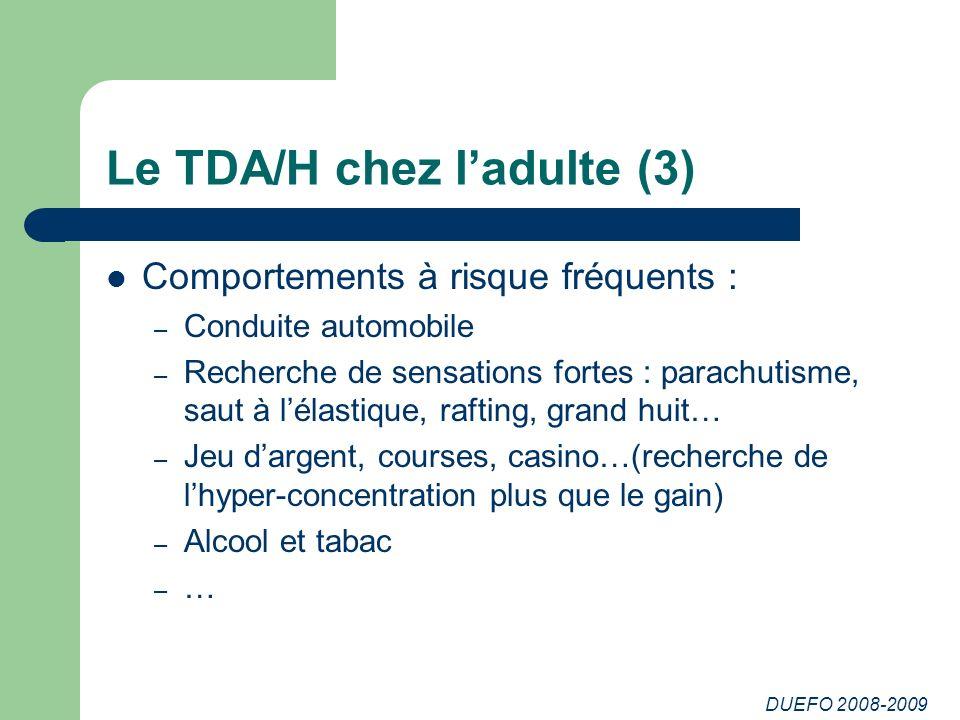 Le TDA/H chez l'adulte (3)