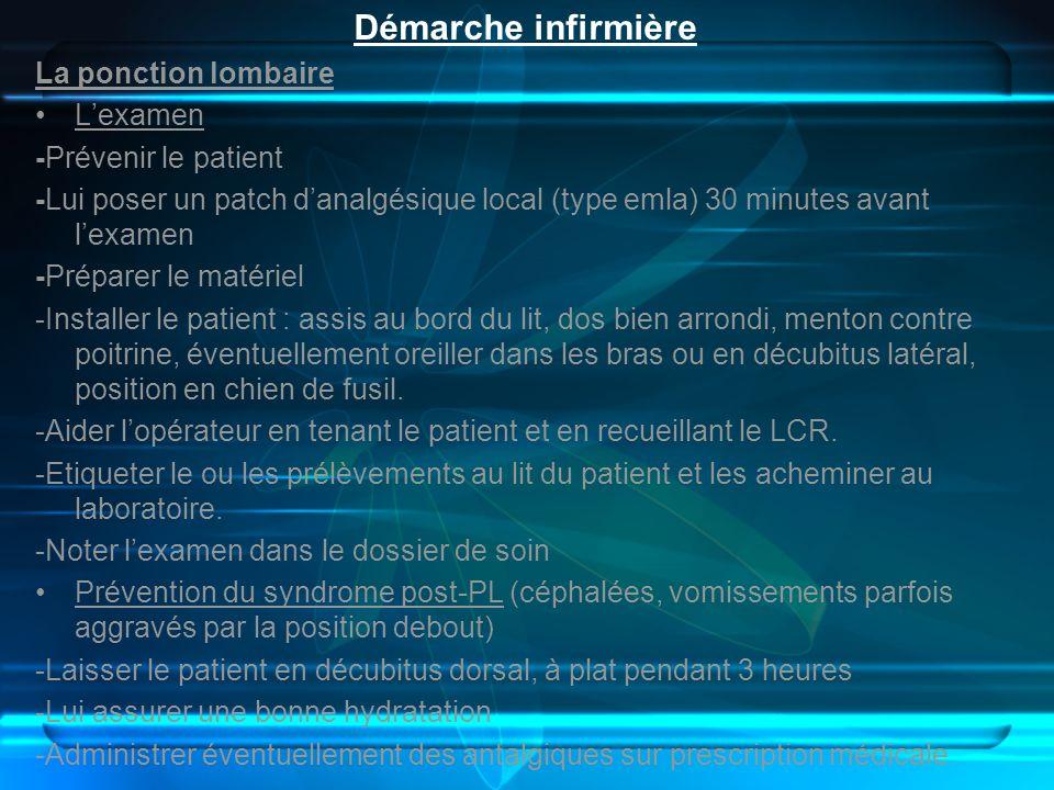 Démarche infirmière La ponction lombaire L'examen -Prévenir le patient
