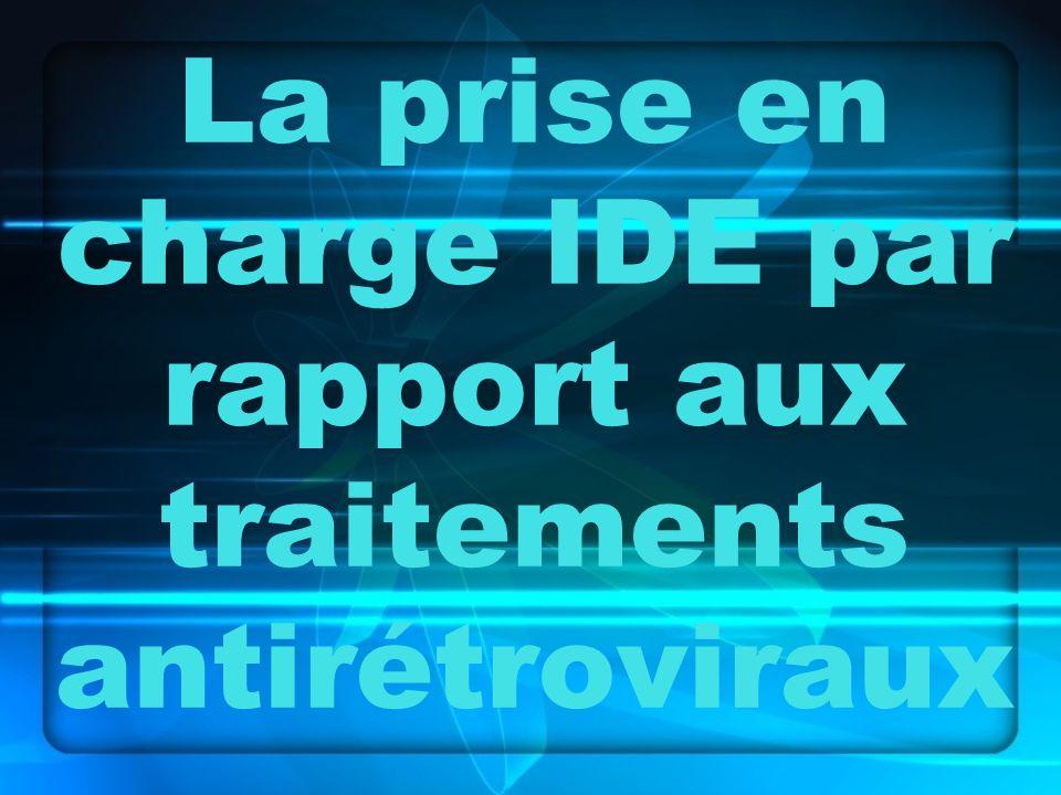 La prise en charge IDE par rapport aux traitements antirétroviraux