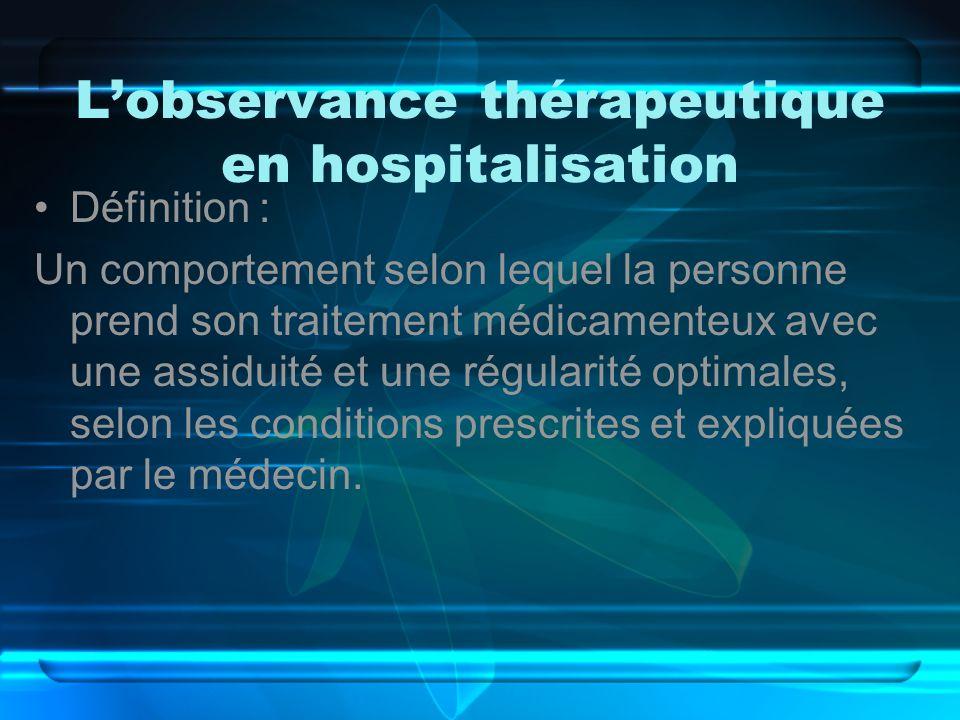 L'observance thérapeutique en hospitalisation