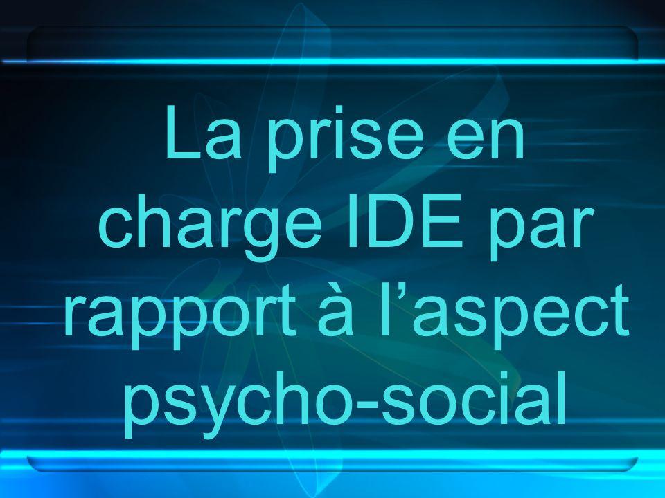 La prise en charge IDE par rapport à l'aspect psycho-social