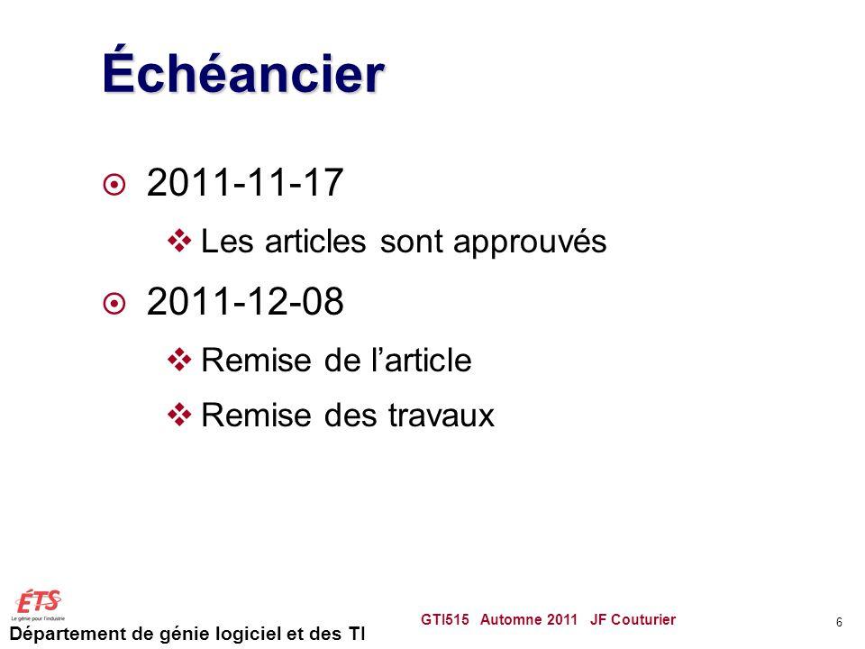 Échéancier 2011-11-17 2011-12-08 Les articles sont approuvés
