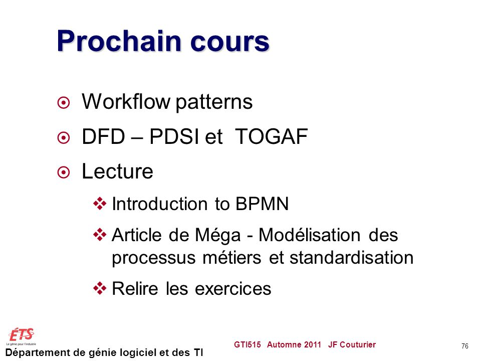 Prochain cours Workflow patterns DFD – PDSI et TOGAF Lecture