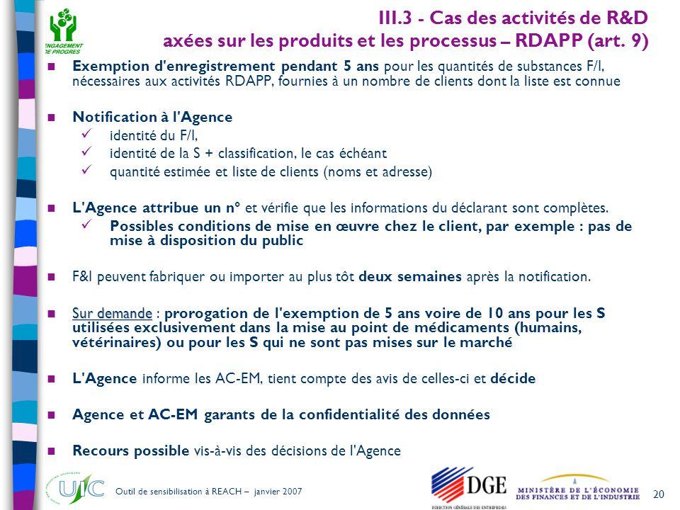 III.3 - Cas des activités de R&D axées sur les produits et les processus – RDAPP (art. 9)