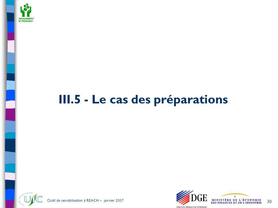 III.5 - Le cas des préparations