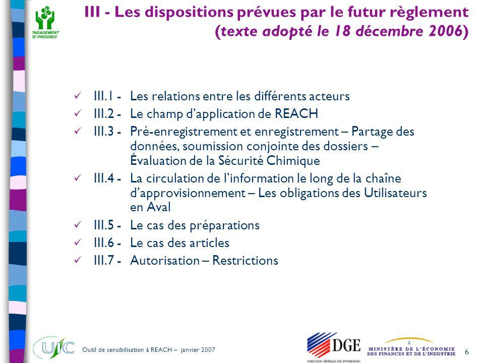 III - Les dispositions prévues par le futur règlement (texte adopté le 18 décembre 2006)
