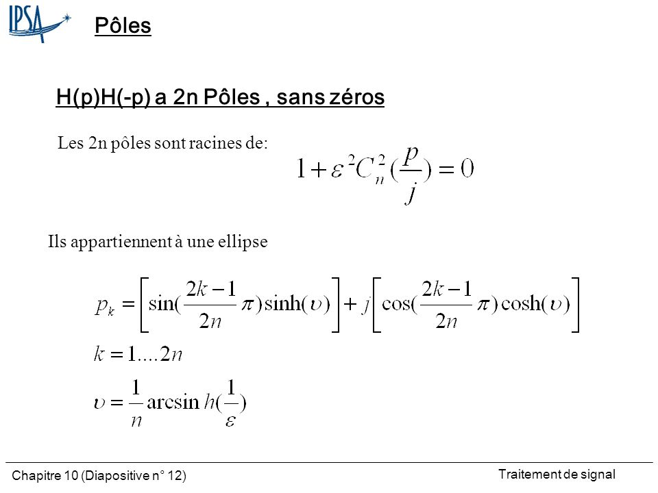 H(p)H(-p) a 2n Pôles , sans zéros