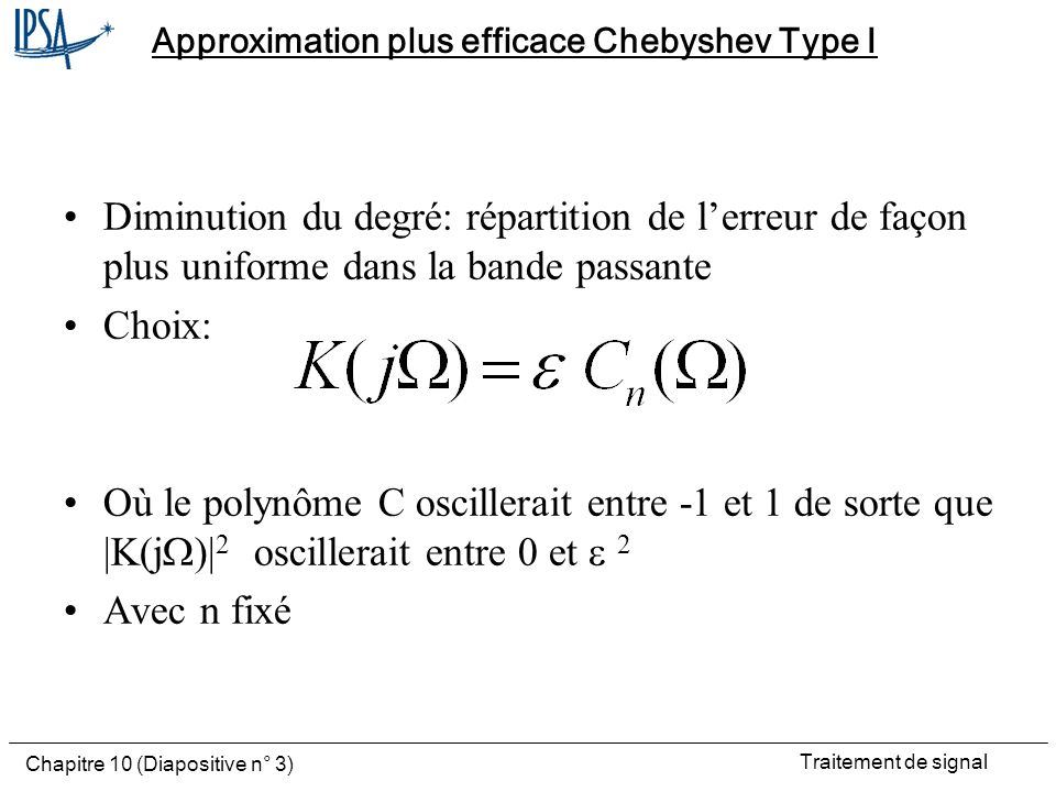 Approximation plus efficace Chebyshev Type I