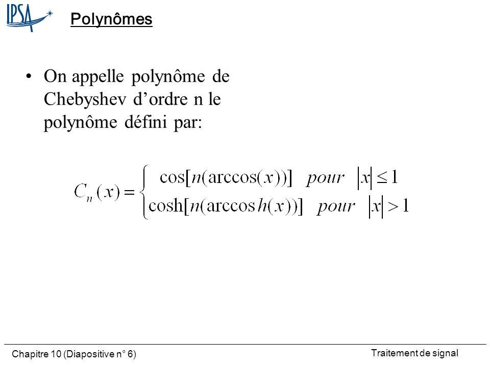 On appelle polynôme de Chebyshev d'ordre n le polynôme défini par: