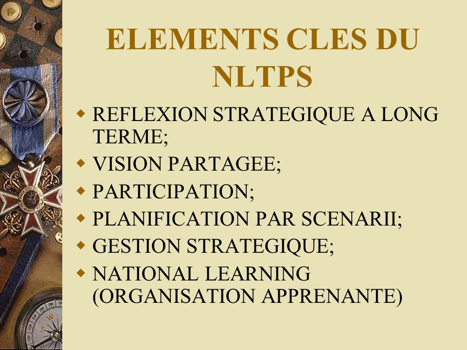 ELEMENTS CLES DU NLTPS REFLEXION STRATEGIQUE A LONG TERME;