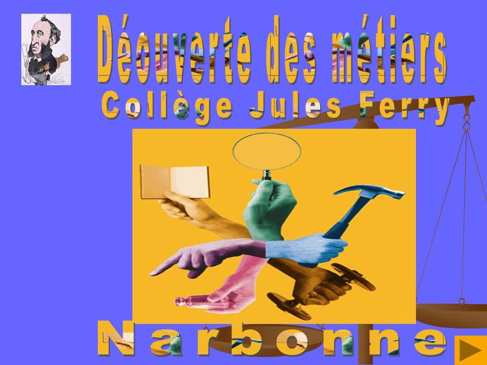 Déouverte des métiers Collège Jules Ferry Narbonne