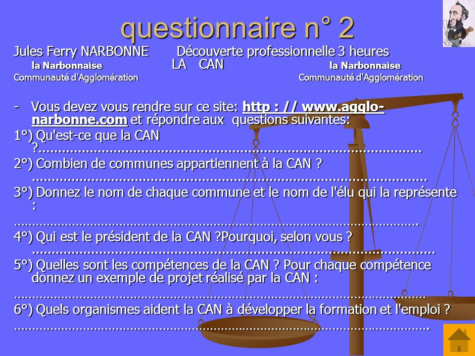 questionnaire n° 2 Jules Ferry NARBONNE Découverte professionnelle 3 heures la Narbonnaise LA CAN la Narbonnaise.