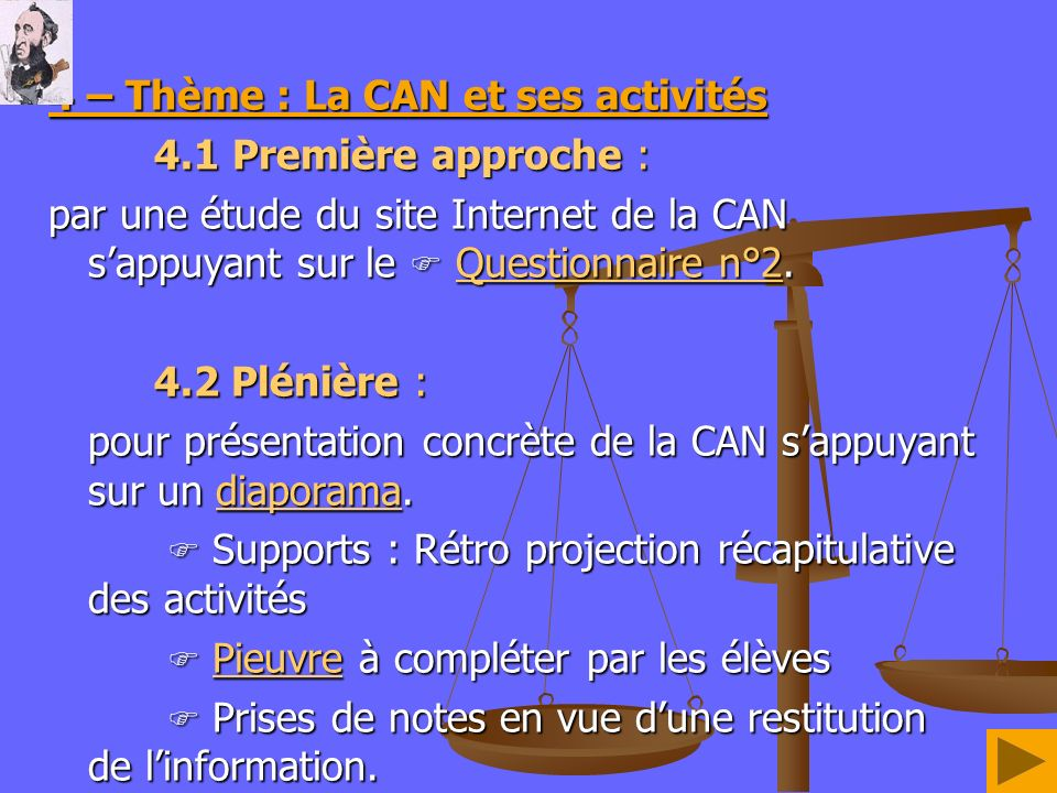 4 – Thème : La CAN et ses activités