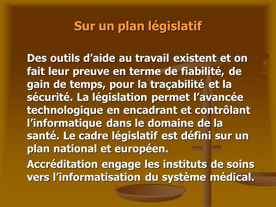 Sur un plan législatif