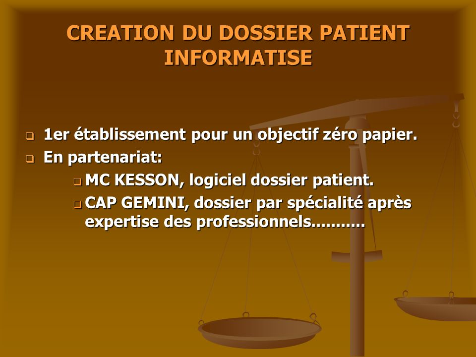 CREATION DU DOSSIER PATIENT INFORMATISE