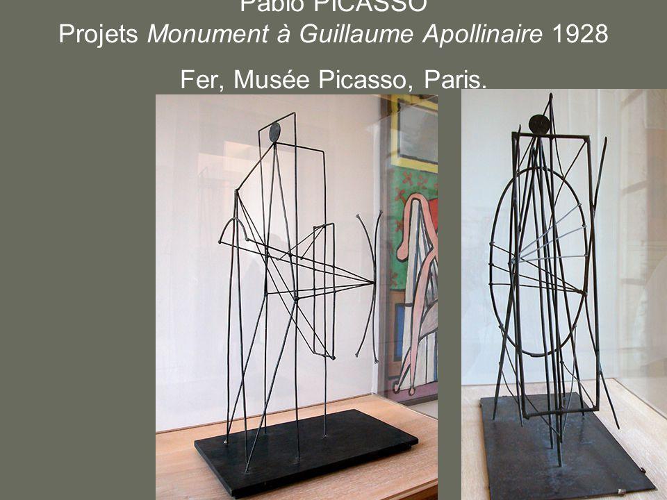 Pablo PICASSO Projets Monument à Guillaume Apollinaire 1928 Fer, Musée Picasso, Paris.