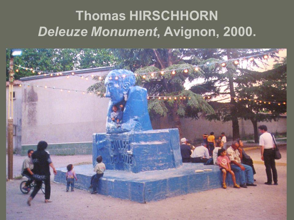 Thomas HIRSCHHORN Deleuze Monument, Avignon, 2000.