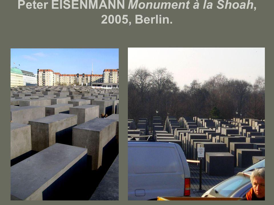 Peter EISENMANN Monument à la Shoah, 2005, Berlin.
